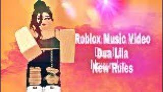 Roblox Music video | Dua Lila- New Rules |