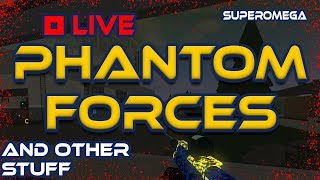 Phantom Forces + BYM Friend Test Server + Other Stuff ROBLOX LIVE