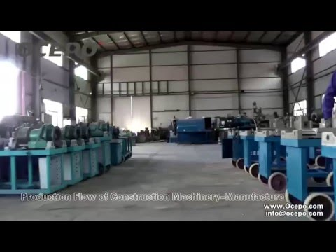 Manufacture of Beijing OCEPO Construction Machinery Ltd