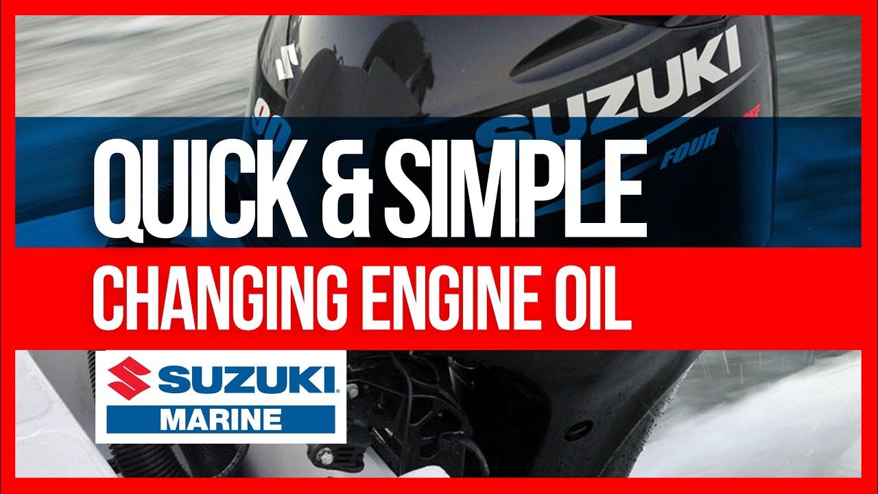 Suzuki Outboard - Change Engine Oil - Quick & Simple