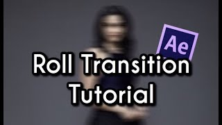 roll transition tutorial // after effects