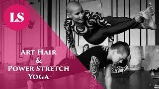 Art Hair и Power Stretch Yoga - благотворительная встреча | LS MAGAZINE