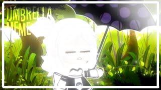 Umbrella Meme || Tea || Bright Filter
