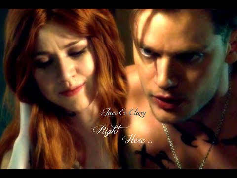 Jace & Clary ~ Right Here