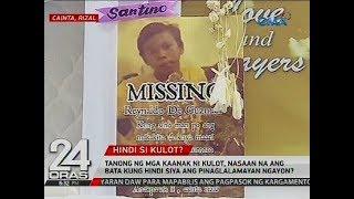 Tanong ng mga kaanak ni Kulot, nasaan na ang bata kung hindi siya ang pinaglalamayan ngayon?