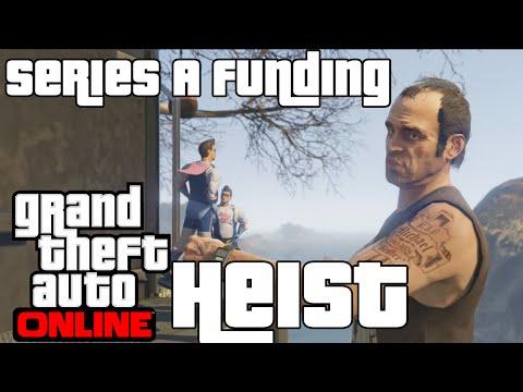 GTA V Heist: Series A Funding - Heist Finale