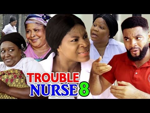 TROUBLE NURSE SEASON 8 - (New Movie) 2019 latest Nigerian Nollywood Movie Full HD