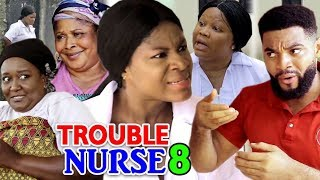 TROUBLE NURSE SEASON 8 - New Movie 2019 latest Nigerian Nollywood Movie Full HD