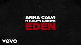 Anna Calvi - Eden (feat. Charlotte Gainsbourg) (Hunted Version) [Official Audio]