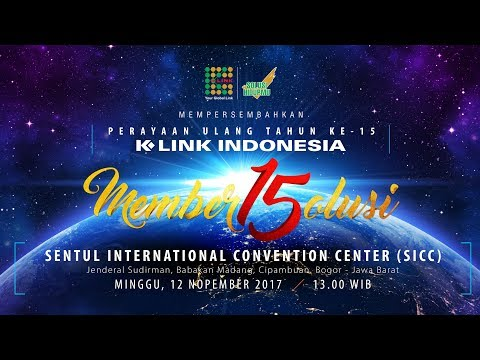 K-Link Indonesia 15th Anniversary Live from SICC 12 November 2017