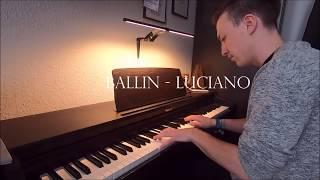 Luciano Mashup  Ballin MoneyGram Meer Vorankommen Valentino Camouflage  Piano Cover