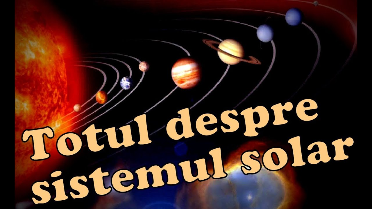 Planetele sistemului solar  |Sistemul Solar