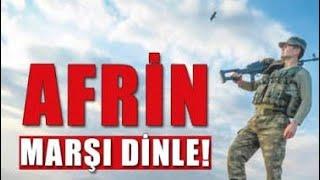 Afrin Marşı (Tsk tarafından bestelenen)Afrin için yapılan mehter marşıAslan mehmedim marşı