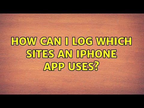 How can I log which sites an iPhone app uses?