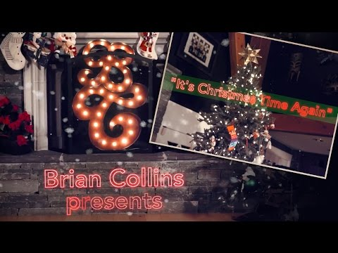 Brian Collins - It's Christmas Time Again (LIVE video)
