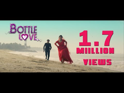 BOTTLE LOVE | Romantic Music Video
