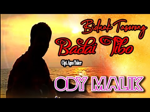 Ody Malik - Biduak Tasorong Badai Tibo