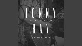 Watch Lonny Ray Lead Is Gonna Fly video