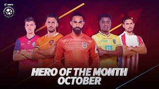 Hero Of The Month Nominees - October 2019 | Hero ISL 2019-20