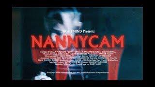 NannyCam: A Horror Short by Noah Weisfogel