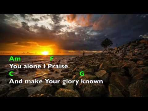 You Alone I praise (lyrics & chords) New Creation Church
