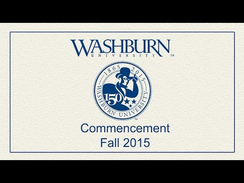 Washburn University | Fall 2015 Commencement