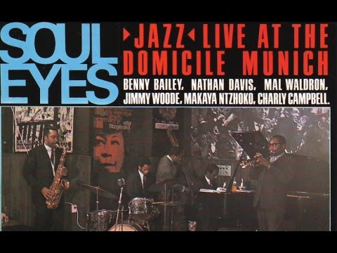 Soul Eyes - Benny Bailey