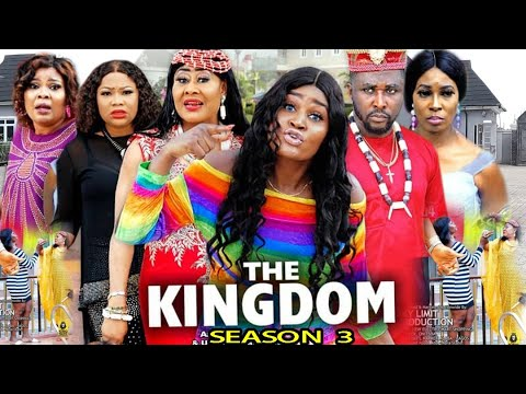 Download THE KINGDOM SEASON 3 - (New Movie) Chizzy Alichi 2020 Latest Nigerian Nollywood Movie  Full HD