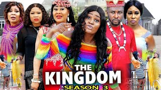 THE KINGDOM SEASON 3 - (New Movie) Chizzy Alichi 2020 Latest Nigerian Nollywood Movie  Full HD