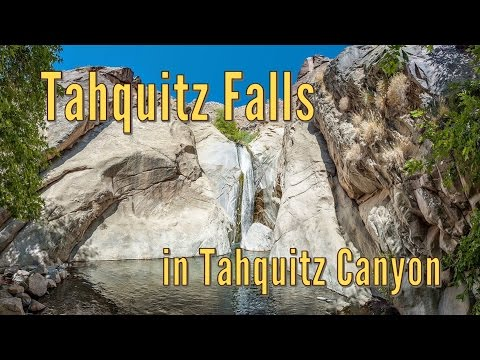 Hiking to Tahquitz Falls in Tahquitz Canyon - Palm Springs, CA