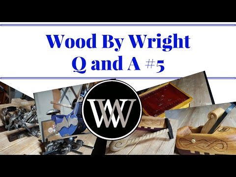 Wood By Wright Live Q and A #5