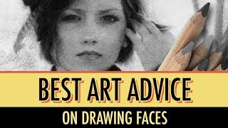 Best Art Advice on Drawing Faces