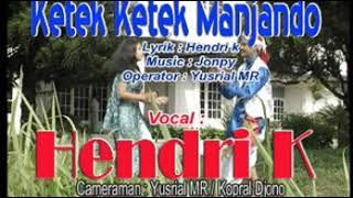 Cover images Hendri K - Ketek Ketek Manjando