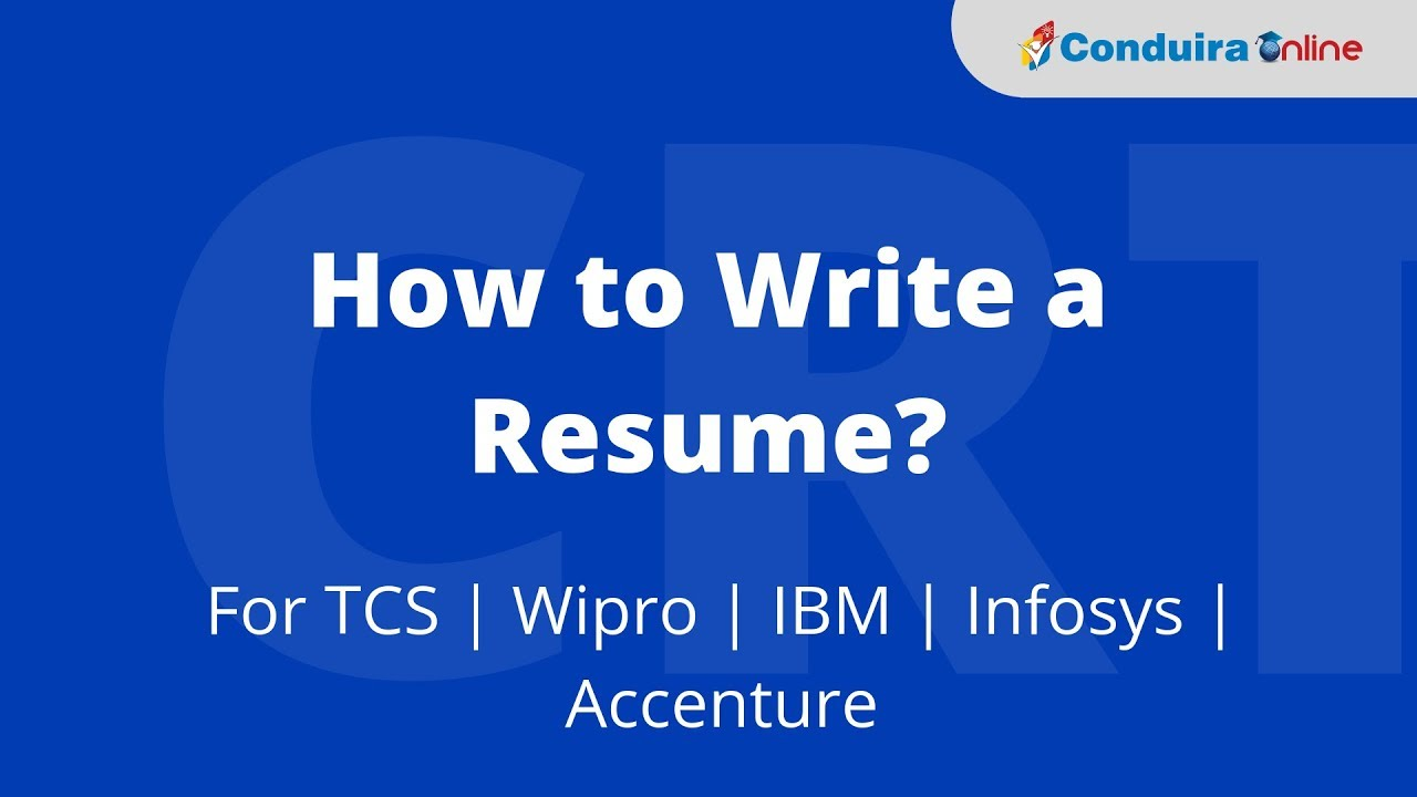 How To Write A Resume For Tcs Wipro Ibm Infosys Accenture
