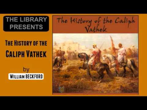 The History of the Caliph Vathek by William Beckford - Audiobook