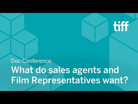 What do sales agents and film representatives want? | DOC CONFERENCES | TIFF 2018