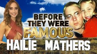 HAILIE MATHERS - Before They Were Famous - Eminem