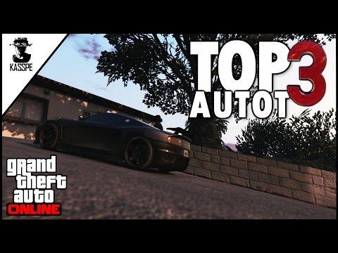 Grand Theft Auto Online | TOP 3 Autot