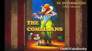 The Comedians ~ Kabalevsky