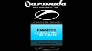 EnMass - CQ (Seek You) (Original Mix)