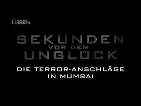 57 - Sekunden vor dem Unglück - Die Terroranschläge in Mumbai
