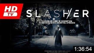 Slasher Season 1 Episode 4  FULL [EPISODES]