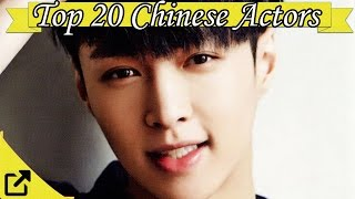 Top 20 Chinese Actors