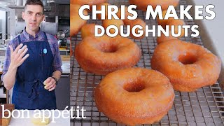 Chris Makes Doughnuts | From the Test Kitchen | Bon Apptit