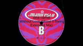 dina carroll -  Without Love (Mood II Swing Extended Mix)