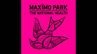 Maxïmo Park - Until The Earth Would Open