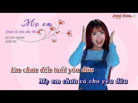 [KARAOKE] Mẹ Em Chưa Có Cho Yêu Đâu - Khởi My, Kelvin Khánh | Beat Chuẩn (Alata ST)