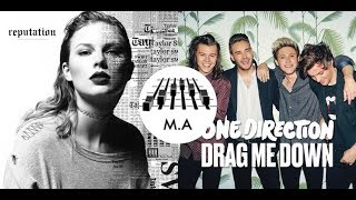 Look What You Made Me Do x Drag Me Down (Mashup) - Taylor Swift & One Direction