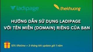 Hướng dẫn sử dụng LadiPage với tên miền (domain) riêng của bạn | Kiemtiencenter