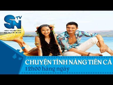 [Trailer phim] Chuyện tình nàng tiên cá | SNTV